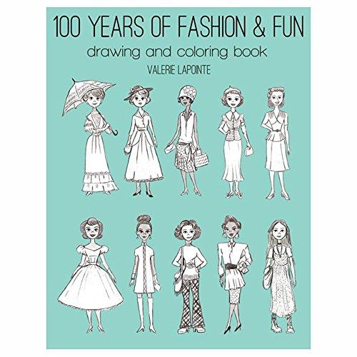 100 Years Of Fashion Fun Drawing Coloring Book-