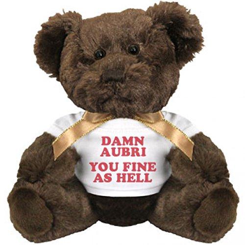 Damn Aubri You Fine As Hell Small Plush Teddy Bear