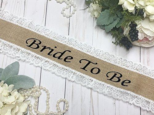 Bachelorette Sash - HANDMADE - Bride To Be Sash - Burlap Bachelorette Sash - White Lace Burlap - Burlap Lace