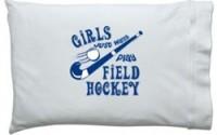 ChalkTalkSPORTS-Girls-Just-Wanna-Play-Field-Hockey-Pillowcase-15.jpg